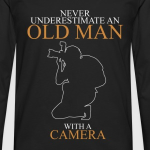 Never Underestimate An Old Man Camera.png T-Shirts - Men's Premium Longsleeve Shirt