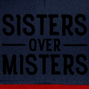 Sisters Before Misters Tee shirts - Casquette snapback