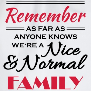 Remember we're a nice and normal family T-skjorter - Gymbag