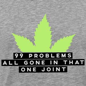 99 problems all gone in that one joint Langarmshirts - Männer Premium T-Shirt