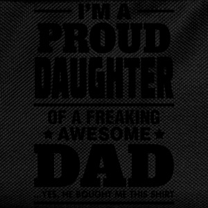 I'm A Proud Daughter Of A Freaking Awesome Dad T-Shirts - Kids' Backpack