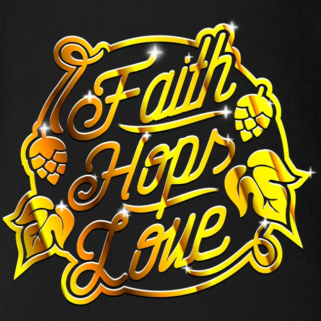 Faith, Hops, Love