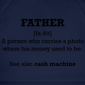 fathers money T-Shirts - Baseball Cap