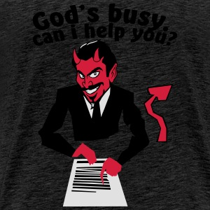 God's  busy. Can i help? Tops - Men's Premium T-Shirt