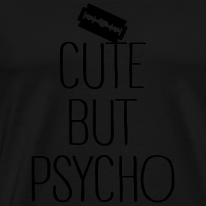 Cute But Psycho Sweat-shirts - T-shirt Premium Homme