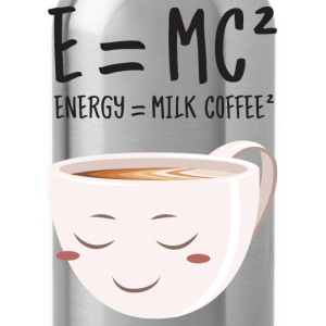 E = MC² - Energy = Milk Coffee² T-shirts - Drinkfles