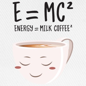 E = MC² - Energy = Milk Coffee² Magliette - Cappello con visiera