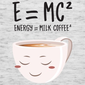 E = MC² - Energy = Milk Coffee² Camisetas - Camiseta de tirantes mujer, de Bella