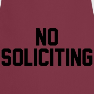No Soliciting T-Shirts - Cooking Apron