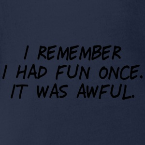 i had fun once - it was awful II Shirts - Baby bio-rompertje met korte mouwen