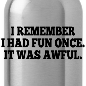 i had fun once - it was awful I Caps & Hats - Water Bottle