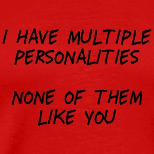 i have multiple personalities II Sportkleding - Mannen Premium T-shirt
