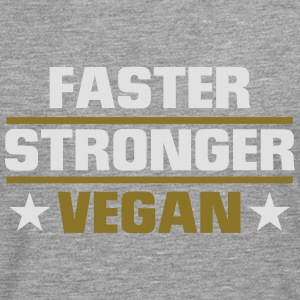 FASTER, STRONGER, VEGAN ! Tee shirts - T-shirt manches longues Premium Homme