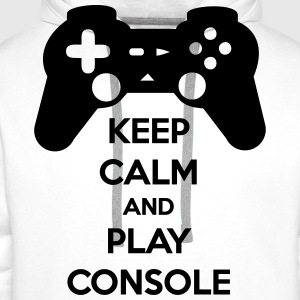 T-shirt Keep Calm And Play Console - Sweat-shirt à capuche Premium pour hommes