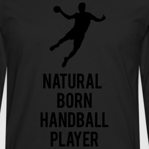 Natural born handballer Shirts - Men's Premium Longsleeve Shirt