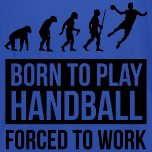 Born to play handball forced to work T-Shirts - Women's Tank Top by Bella