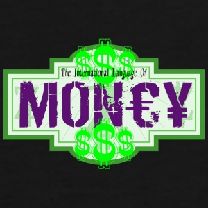 INTERNATIONAL LANGUAGE OF MONEY - T-shirt Premium Homme