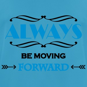 Always be moving forward Sportkläder - Andningsaktiv T-shirt herr