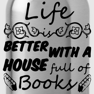 Life is better with books T-Shirts - Water Bottle