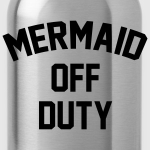 Mermaid off duty T-Shirts - Trinkflasche