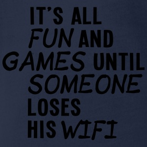it's all fun and games until... wifi ii 1c Tee shirts - Body bébé bio manches courtes