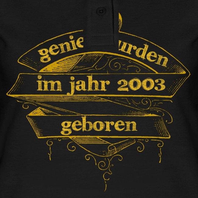 Genies wurden im Jahr 2003 geboren