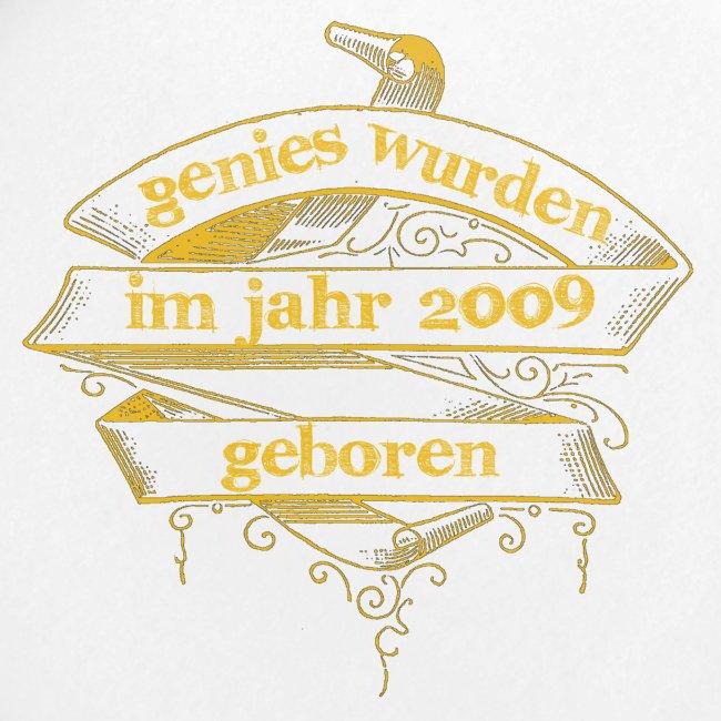 Genies wurden im Jahr 2009 geboren