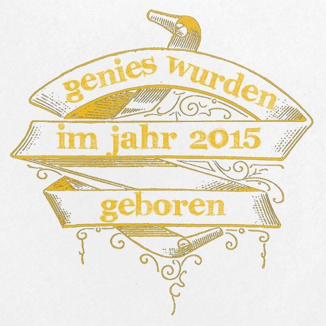 Genies wurden im Jahr 2015 geboren