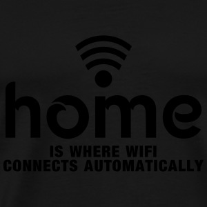 home is where the wifi connects automatically Hoodies - Men's Premium T-Shirt
