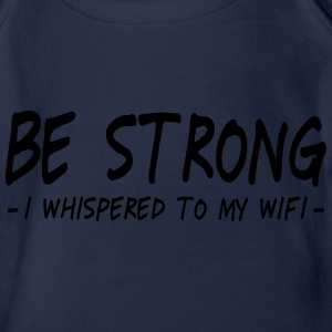 be strong i whispered ii Shirts - Baby bio-rompertje met korte mouwen