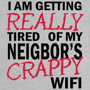 i am getting really tired of my neigbor's wifi 2c Manches longues - T-shirt Bébé