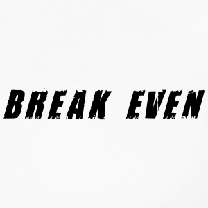 Break Even Black tekst - Herre premium T-shirt med lange ærmer