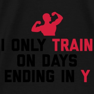 Train Days Ending Y Gym Quote Tassen & rugzakken - Mannen Premium T-shirt