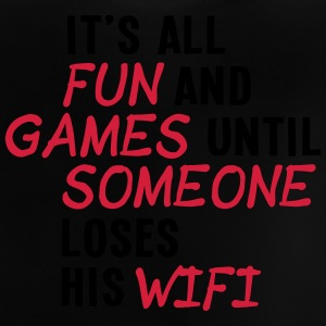it's all fun and games until... wifi ii 2c Tee shirts - T-shirt Bébé