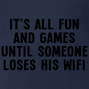 it's all fun and games until... wifi I 1c Shirts - Baby bio-rompertje met korte mouwen