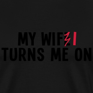 my wife turns me on 2c / my wifi turns me on Tröjor - Premium-T-shirt herr