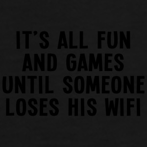 it's all fun and games until... wifi I 1c Kepsar & mössor - Premium-T-shirt herr