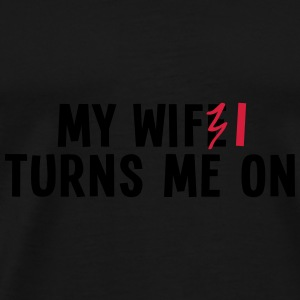 my wife turns me on 2c / my wifi turns me on Paraply - Premium-T-shirt herr