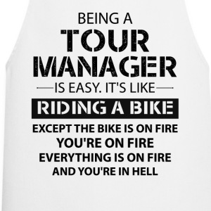 Being A Tour Manager Like The Bike Is On Fire T-Shirts - Cooking Apron