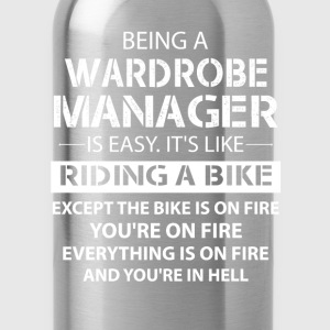 Being A Wardrobe Manager Like The Bike Is On Fire T-Shirts - Water Bottle