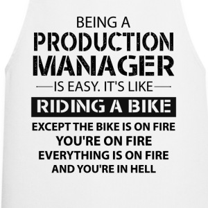 Being A Production Manager Like The Bike On Fire T-Shirts - Cooking Apron