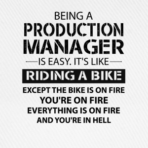 Being A Production Manager Like The Bike On Fire T-Shirts - Baseball Cap