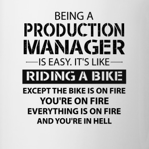 Being A Production Manager Like The Bike On Fire T-Shirts - Mug