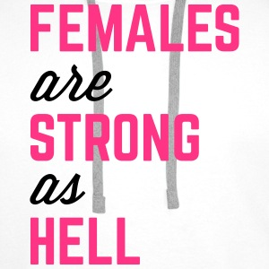 Females Strong Hell Gym Quote Bags & Backpacks - Men's Premium Hoodie