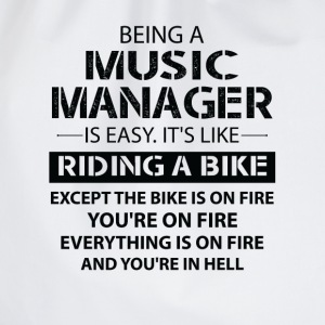 Being A Music Manager Like The Bike Is On Fire T-Shirts - Drawstring Bag