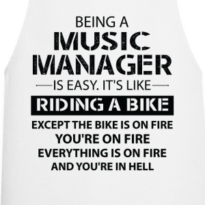 Being A Music Manager Like The Bike Is On Fire T-Shirts - Cooking Apron