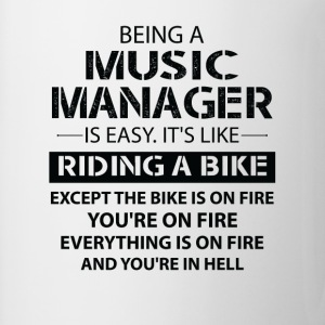 Being A Music Manager Like The Bike Is On Fire T-Shirts - Mug