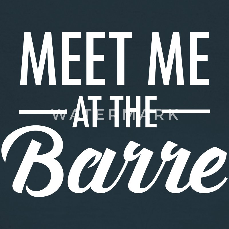 Meet Me At The Barre T-Shirts - Women's T-Shirt