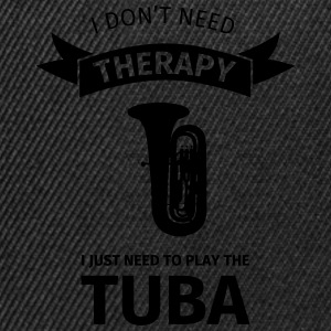 I don't need therapy I just need to play the tuba Camisetas - Gorra Snapback