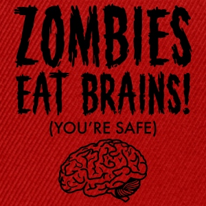 Zombies Eat Brains (You're Save) T-Shirts - Snapback Cap